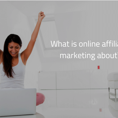 what is online affiliate marketing about – successful woman on a computer